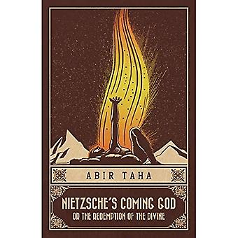 Nietzsche's Coming God