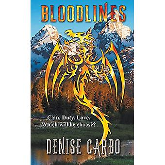 Bloodlines by Denise Carbo - 9781509217427 Book