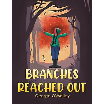 Branches Reached Out by George OMalley