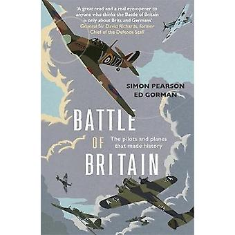 Battle of Britain The pilots and planes that made history