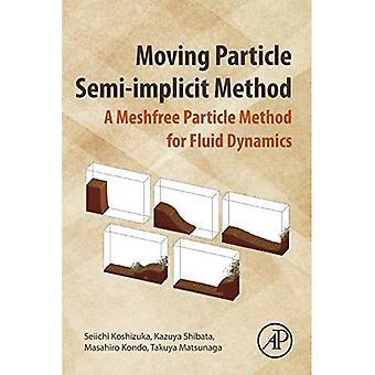 Méthode semi-implicite de particules mobiles: une méthode de particules sans maillage pour la dynamique des fluides