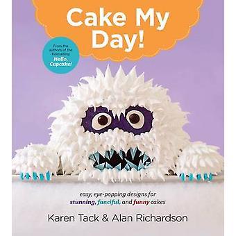 Torta mio giorno! da Karen Tack - Alan Richardson - 9780544263697 libro