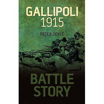 معركة قصة-غاليبولي عام 1915 ببيتر دويل-كتاب 9780752463100