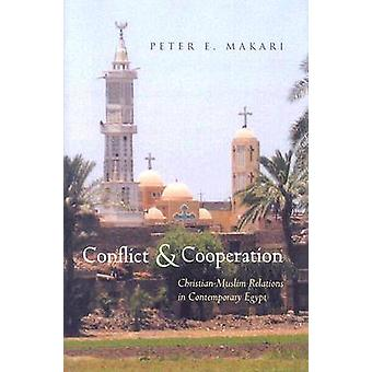 Conflict and Cooperation - Christian-Muslim Relations in Contemporary
