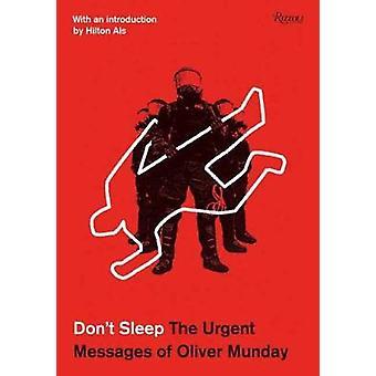 Don't Sleep - die dringenden Nachrichten von Oliver Munday von Oliver Munday-