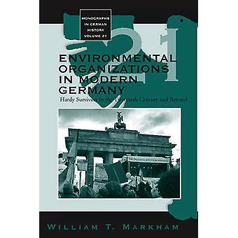 Umweltorganisationen im modernen Deutschland - Hardy Überlebenden in der