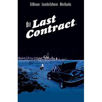 Sista kontraktet av Ed Brisson - 9781608869626 bok
