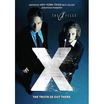 X-Files - The Truth is Out There by Kelley Armstrong - David Liss - Jo