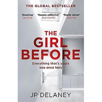 Ennen - sensaatiomainen kansainvälinen Bestseller J. P. de tyttö