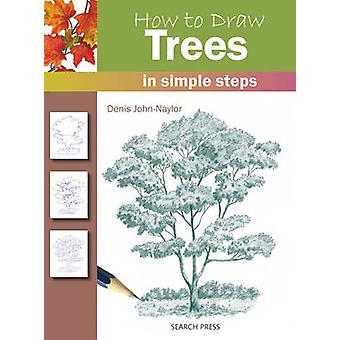 Miten tehdä puita Denis Naylor - 9781844483730 kirja