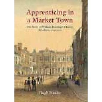 Aylesbury - Ausbildungsbetrieb in eine Marktstadt von Hugh Hanley - 97818607732