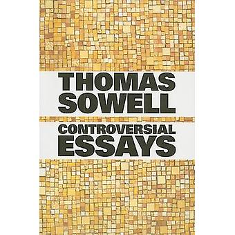 Controversial Essays by Thomas Sowell - 9780817929923 Book