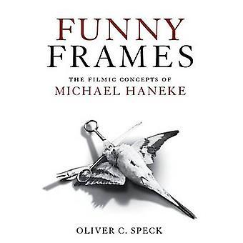 Roliga ramar - Michael Haneke av Oliver C. Spec filmiska begreppen
