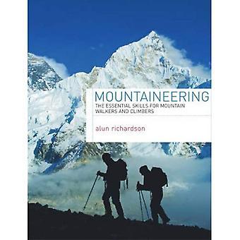 Bergbeklimmen: De essentiële vaardigheden voor berg wandelaars en klimmers