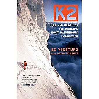K2: Het leven en de dood op's werelds meest gevaarlijke berg