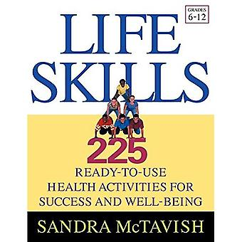 Het levensvaardigheden: 225 kant-en-klare zorgactiviteiten voor succes en welzijn (rangen 6-12)