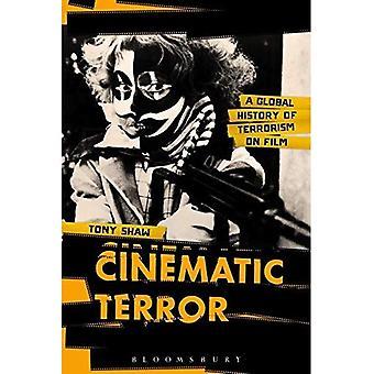 Filmiska Terror: En Global historia av Terrorism på Film