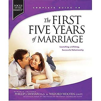 The First Five Years of Marriage: Launching a Lifelong, Successful Relationship (Focus on the Family Books)