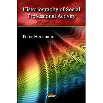 Historiographie der sozialen beruflichen Tätigkeit