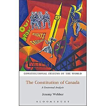De Grondwet van Canada: een contextuele analyse (grondwettelijke stelsels van de wereld)