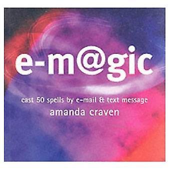 e-magic: kaste 50 magi av e-post og tekstmelding