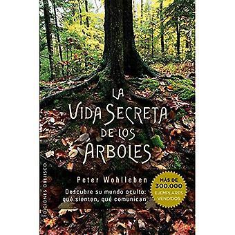 Vida Secreta de Los Arboles [spanska]