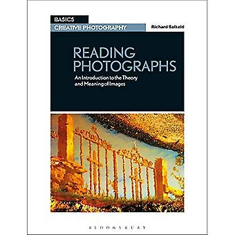 Reading Photographs: An Introduction to the Theory and Meaning of Images (Basics Creative Photography)