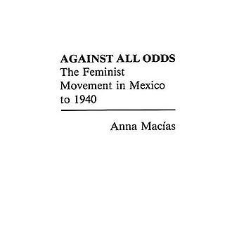 رغم كل الصعاب الحركة النسائية في المكسيك لعام 1940 ماسياس & أنا