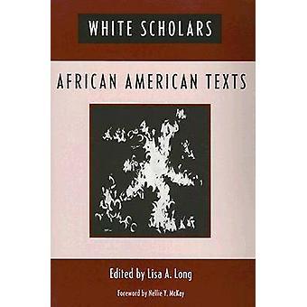Hvid ScholarsAfrican amerikanske tekster af lange & Lisa