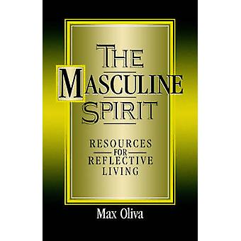 The Masculine Spirit by Oliva & Max