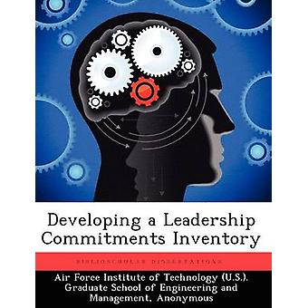 Developing a Leadership Commitments Inventory by White & Abigail L.