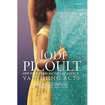 Vanishing Acts by Picoult & Jodi