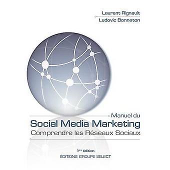 Manuel du sociale medier markedsføring af Rignault & Laurent