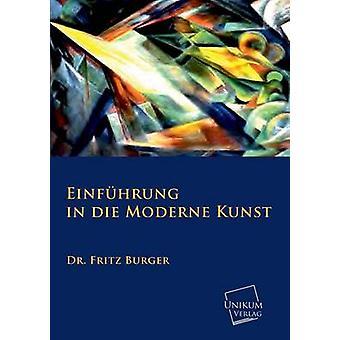 Einfuhrung in de Moderne Kunst Die door de Burger & Fritz