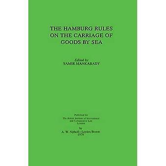 De Hamburg regels betreffende het vervoer van goederen over zee door Mankabady & S.