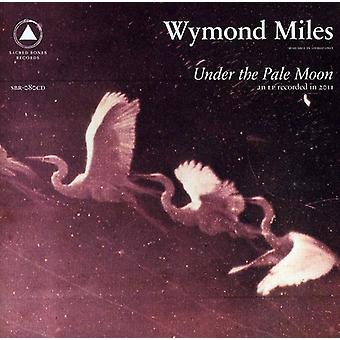 Wymond Miles - Under the Pale Moon [CD] USA import