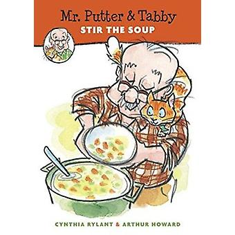 Mr. Putter and Tabby Stir the Soup (Paperback) Book