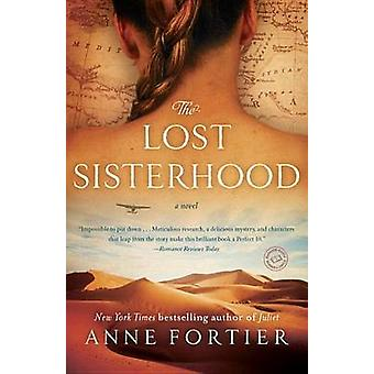 The Lost Sisterhood by Anne Fortier - 9780345536242 Book