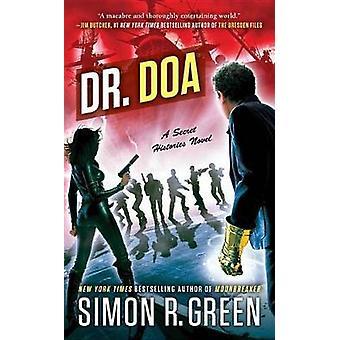 Dr. DOA by Simon R Green - 9780451476944 Book