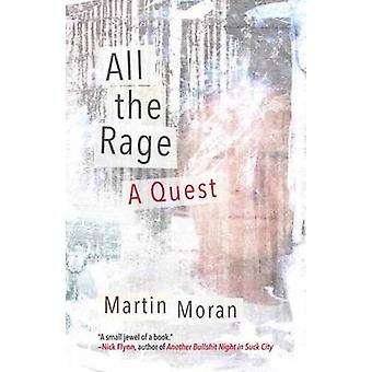 All the Rage - A Quest by Martin Moran - 9780807086575 Book