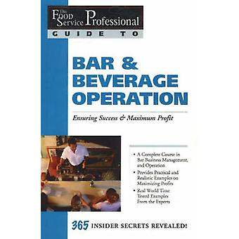 The Food Service Professionals Guide to Bar and Beverage Operation - E