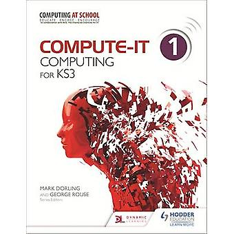 Compute-IT-Student es Book 1-Computing for KS3-9781471801921 Buch