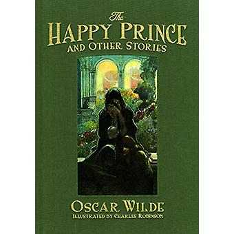 The Happy Prince and Other Stories by Oscar Wilde - 9781606601174 Book