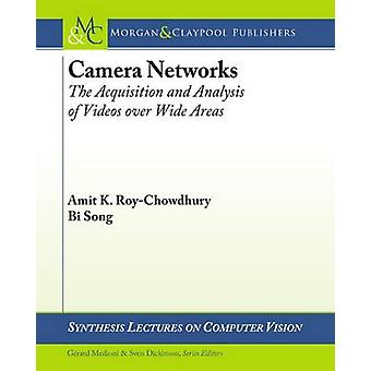 Camera Networks - The Acquisition and Analysis of Videos Over Wide Are