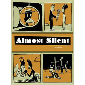 Almost Silent by Jason - 9781606993156 Book