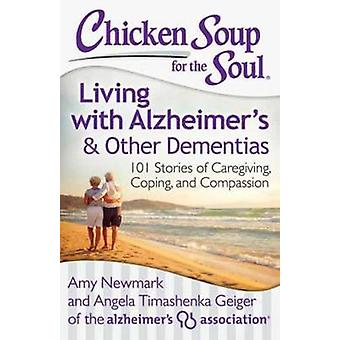 Chicken Soup for the Soul - Living with Alzheimer's and Other Dementia