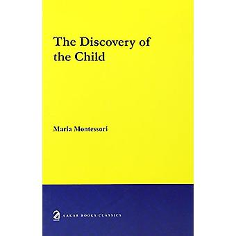 The Discovery of the Child by Maria Montessori - 9788187879244 Book