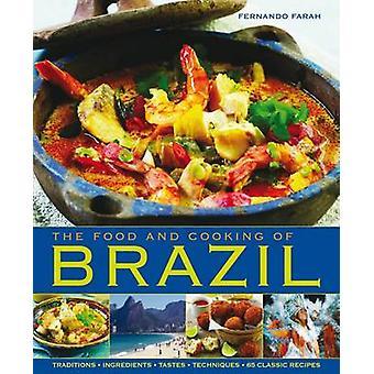 La nourriture et la cuisine du Brésil par Fernando Farah - livre 9781903141939