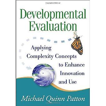Évaluation du développement: Application des Concepts de complexité afin d'améliorer l'Innovation et l'utilisation