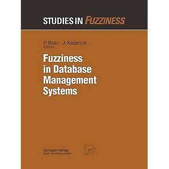 Fuzziness in Database Management Systems par Bosc et Patrick